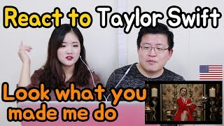 Taylor Swift - Look What You Made Me Do _ United States [Koreans React] / Hoontamin