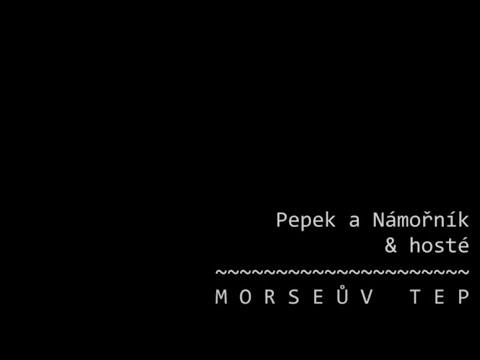 Pepek a Námořník - Morseův tep [official video]