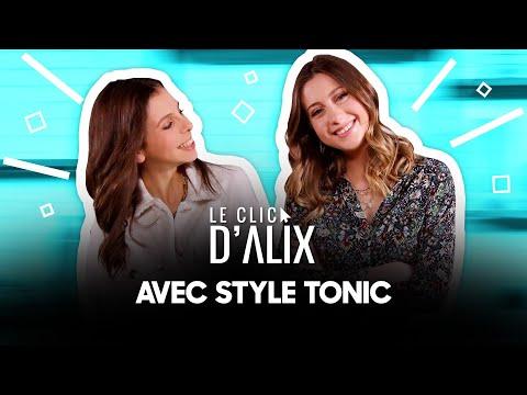 L'INTERVIEW DE @style tonic  #LeClicDAlix