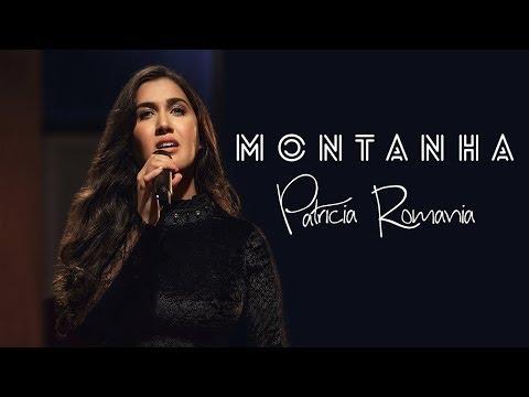 Download PATRICIA ROMANIA - MONTANHA (DVD PATRICIA ROMANIA) Mp4 HD Video and MP3