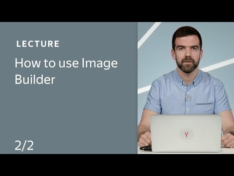 How to use Image Builder