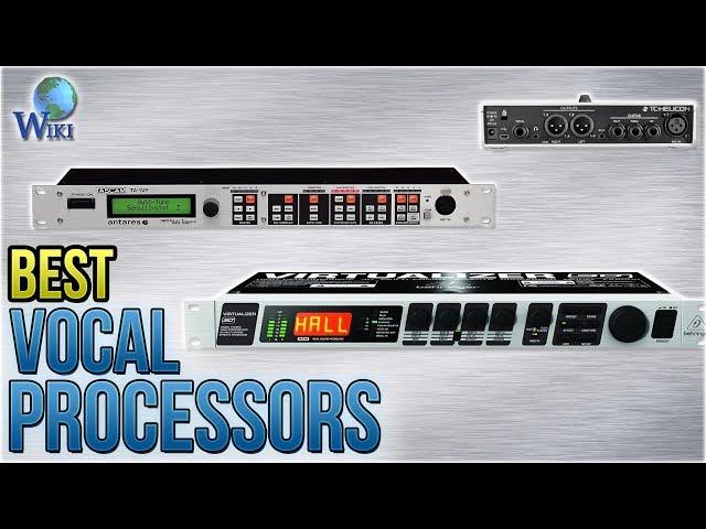 8 Best Vocal Processors 2018