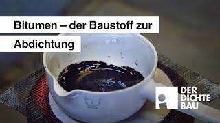 Bitumen – der Baustoff zur Abdichtung
