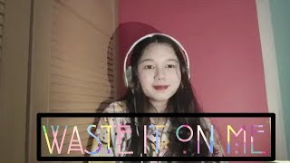 Waste It On Me - Steve Aoki feat. BTS (cover) by Edeline