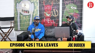 The Joe Budden Podcast - Tea Leaves