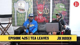 The Joe Budden Podcast - Tea Leaves