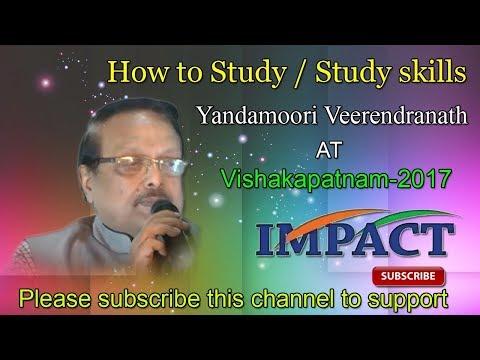 How to Study | Yandamoori Veerendranath | TELUGU IMPACT Vizag 2017