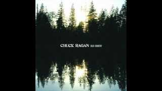 Chuck Ragan - Let It Rain - Gold Country