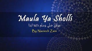 Sholawat Terbaru Sholawat Burdah Maula Ya Sholli By Naziech Zain