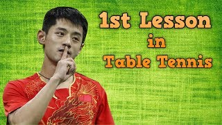 1st Lesson in Table Tennis