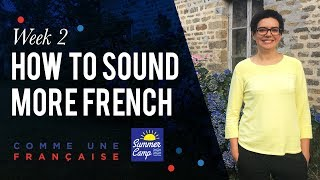 How to Speak French More Fluently
