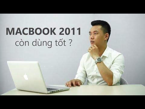 Macbook Pro 2011 liệu còn dùng tốt trong năm 2018 này -  MD314