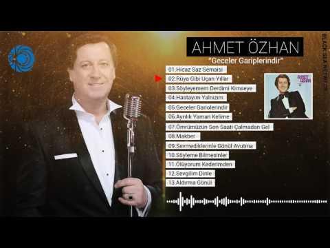 Ahmet Özhan | Rüya Gibi Uçan Yıllar
