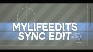 MyLife Haxball - NEW Sync Edit!!!!!!!