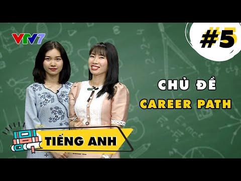 Chủ đề Career path | Tiếng Anh | Bài 5 | CPKT 2021