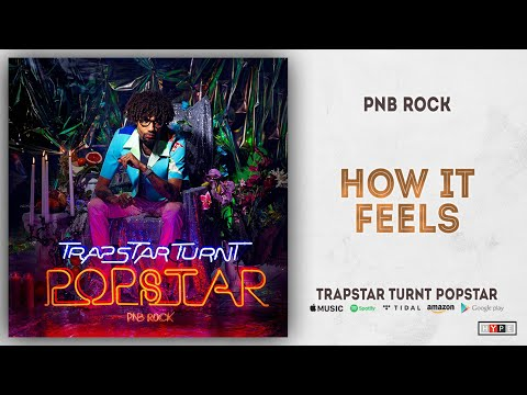 "PnB Rock – ""How It Feels"""