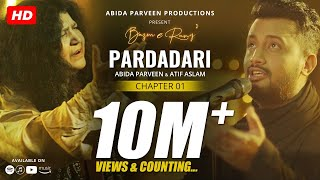 Pardadari - Abida Parveen - Atif Aslam | Official Video - YouTube