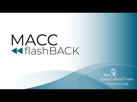 MACC flashBACK - A MACC Artist in Community featuring Henry Kapono and Sistah Robi Kahakalau