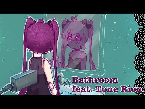 【Tone Rion】Bathroom【VOCALOID Original】