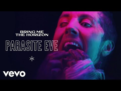 Bring Me The Horizon - Parasite Eve (Official Video)