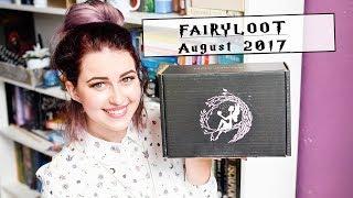 FAIRYLOOT AUGUST 2017 UNBOXING | Book Roast