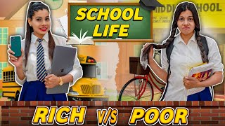 School Life - Rich Vs Normal | Sanjhalika Vlog