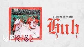 G Herbo   Huh [Prod. Southside] (Swervo)