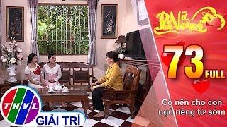 THVL | Phụ nữ ngày nay - Tập 73: Có nên cho con ngủ riêng từ sớm