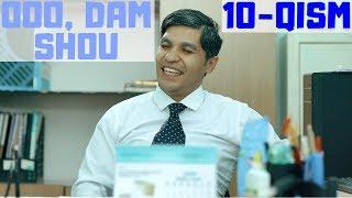 OOO, Dam Shou / 10-QISM / Yangi qahramonlar