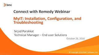 Connect with Remedy-MyIT:Install,Config,Troubleshooting Webinar