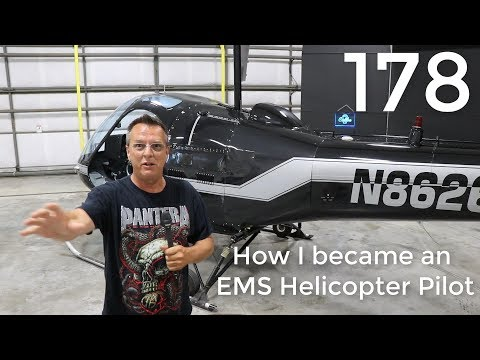 #178 How I became an EMS Helicopter Pilot - YouTube