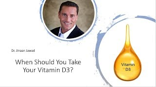 When Should You Take Vitamin D3?