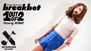Breakbot - One Out Of Two (feat. Irfane)