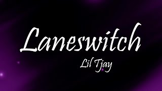 Lil Tjay   LANESWITCH (Lyrics)