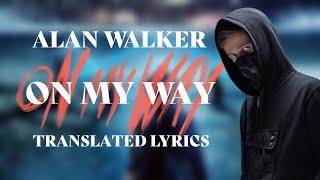 Alan Walker, Sabrina Carpenter & Farruko - On My Way (Translated Lyric Video & Analysis) [English]