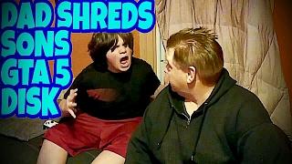 DAD SHREDS SON'S GTA 5 DISK!!!