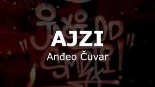 AJZI - ANĐEO ČUVAR (Tekst)