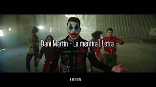 Dani Martin   La Mentira | Letra