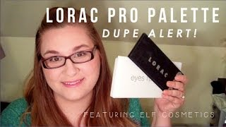 Lorac Pro Palette Dupes Ft Elf Cosmetics