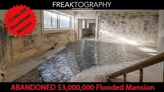 Urban Exploring a Large $3,000,000 Abandoned Estate Mansion with a Flooded Basement