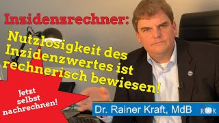 Rainer Kraft rechnet vor: Wie man ganz ohne Virus auf einen Inzidenzwert von 71 kommt.