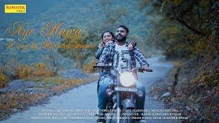 Aye Hawa | Teaser | Harendra Kumar, Mink Randhawa | Latest Bollywood Song | New Hindi Song