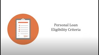 Personal Loan Eligibility Criteria- Check Eligibility to Apply for a Person