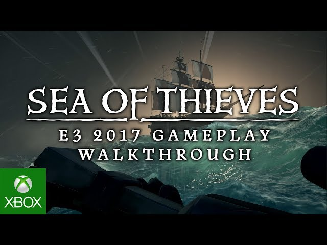 Sea of Thieves - Best Multiplayer of E3 2017 - Nominee
