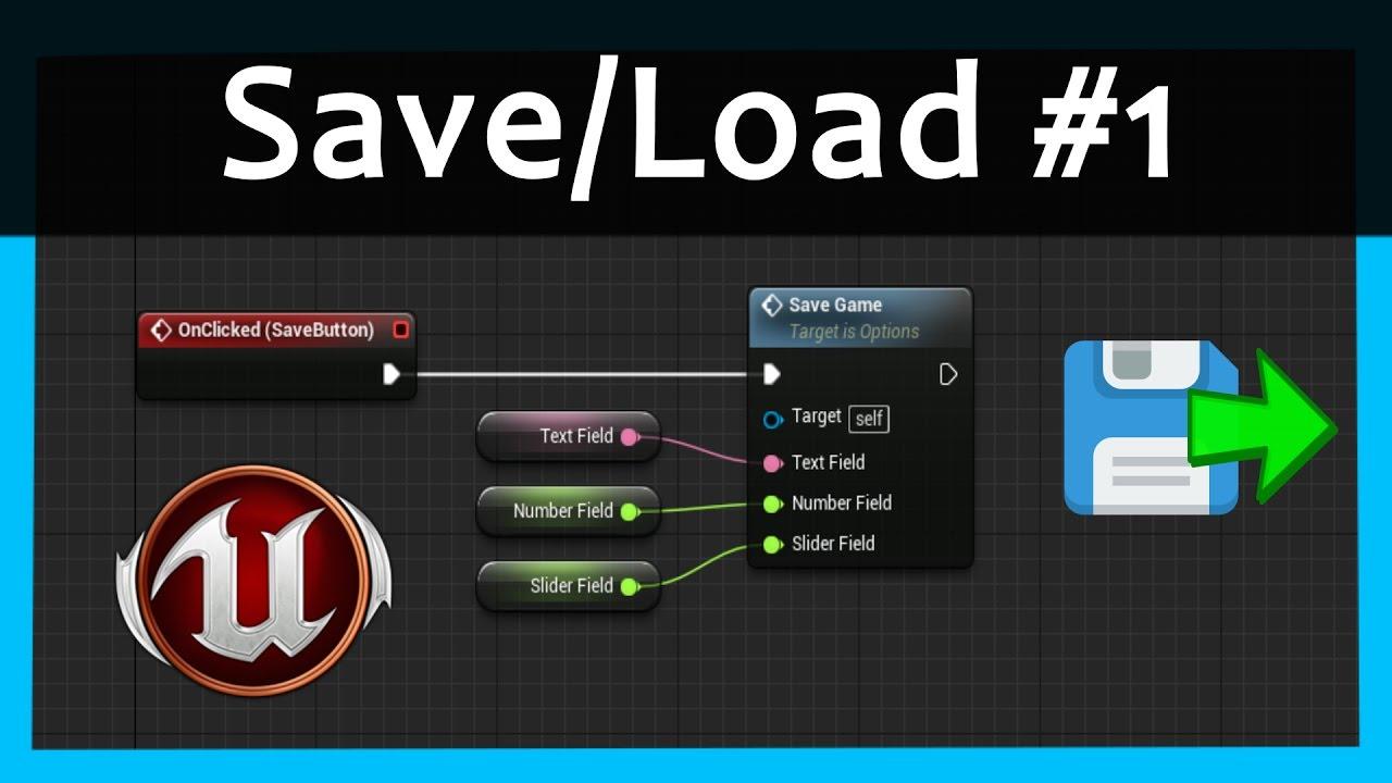 Save/Load Menu Settings - Unreal Engine 4 Tutorial