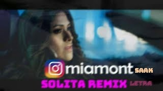 Mia Mont feat Saak  Solita Remix Letra