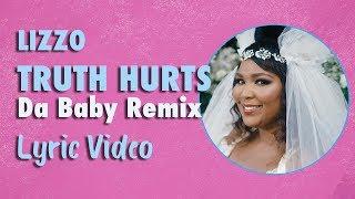 Lizzo - Truth Hurts Da Baby Remix (LYRICS)