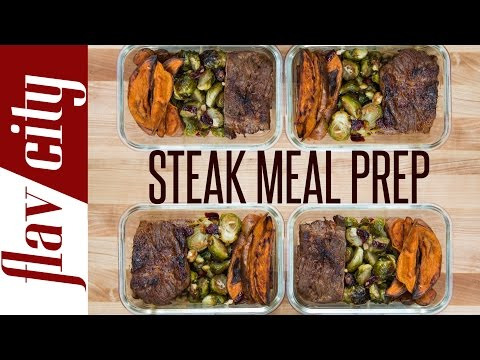 Video Steak Meal Prep – Healthy Meal Prep Recipe – Beef Meal Prep