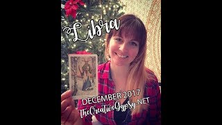 LIBRA DECEMBER 2017 MONTHLY PSYCHIC TAROT READING: Adventure through Acceptance