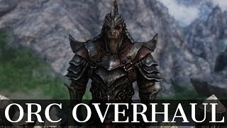 Skyrim Mods - Orc Overhaul | Bigger Orcs | Orc Body Morphs Height and Berserker Strength